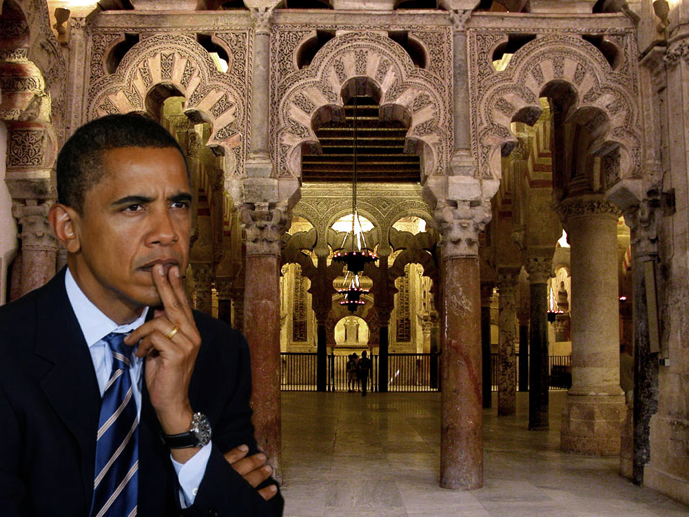 The problems with the Mosque of Cordoba President Obama